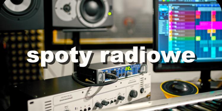 Spoty radiowe