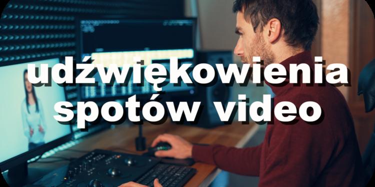 Udźwiękowienia spotów video